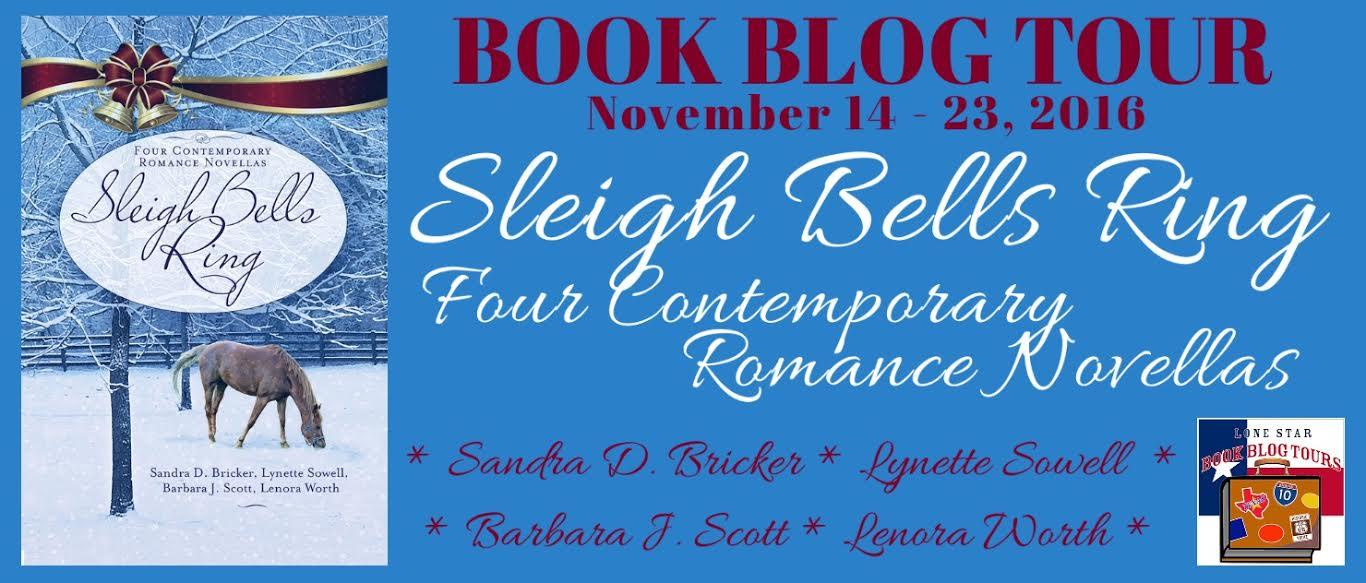 Sleigh Bells Ring by Sandra D. Bricker, Lynette Sowell, Barbara J. Scott, & Lenora Worth