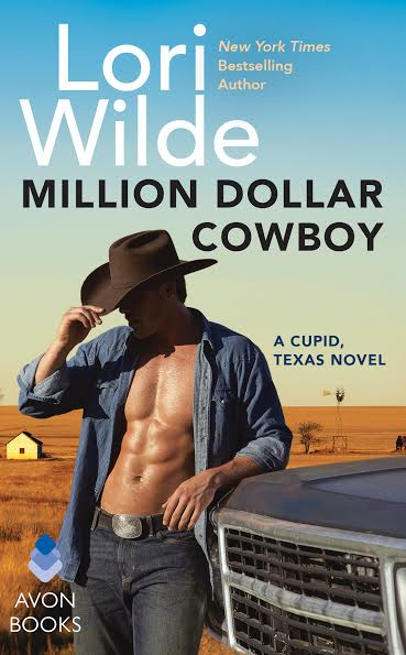 MILLION DOLLAR COWBOY Cupid, Texas #5 by: Lori Wilde