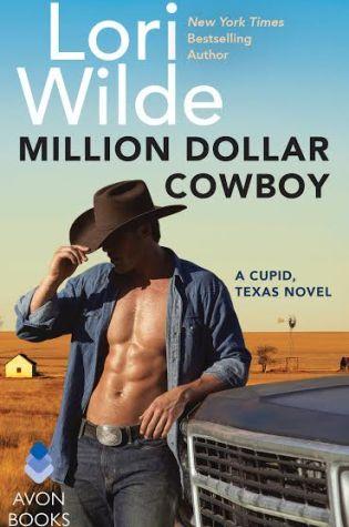 MILLION DOLLAR COWBOY Cupid, Texas #5 by: Lori Wilde