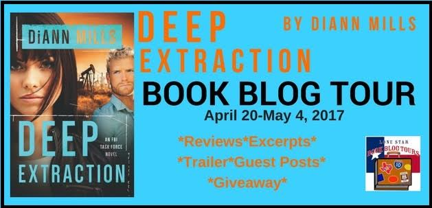 DEEP EXTRACTION An FBI Task Force Novel, Book 2 by By DiAnn Mills