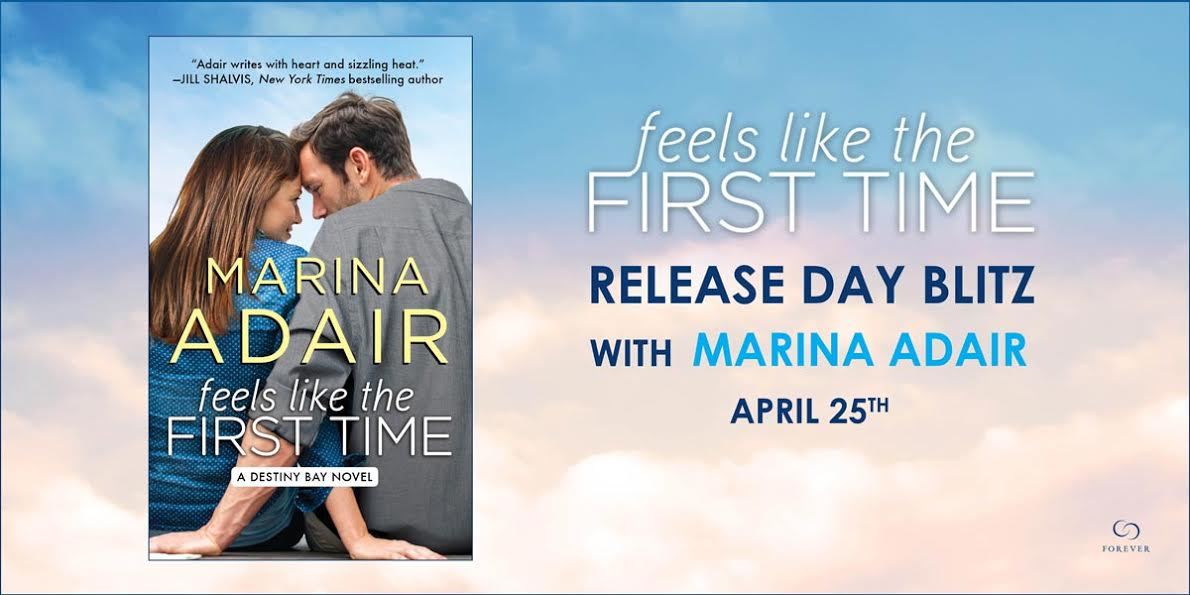 FEELS LIKE THE FIRST TIME  by:  Marina Adair