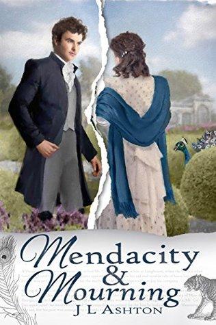 Mendacity & Mourning by J.L. Ashton