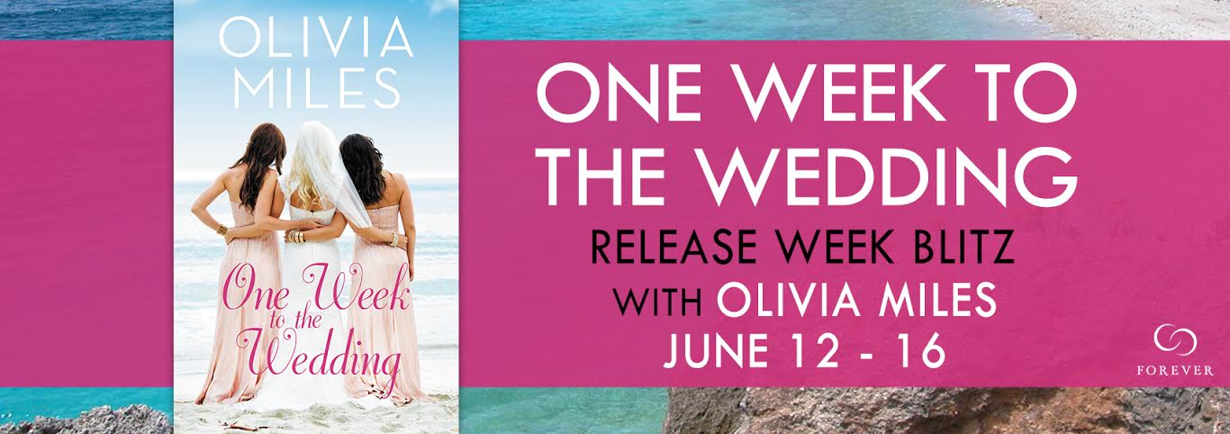 ONE WEEK TO THE WEDDING by Olivia Miles
