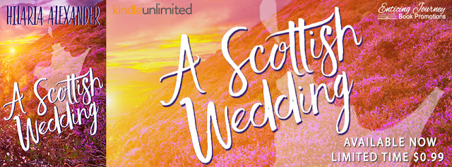 A Scottish Wedding by Hilaria Alexander