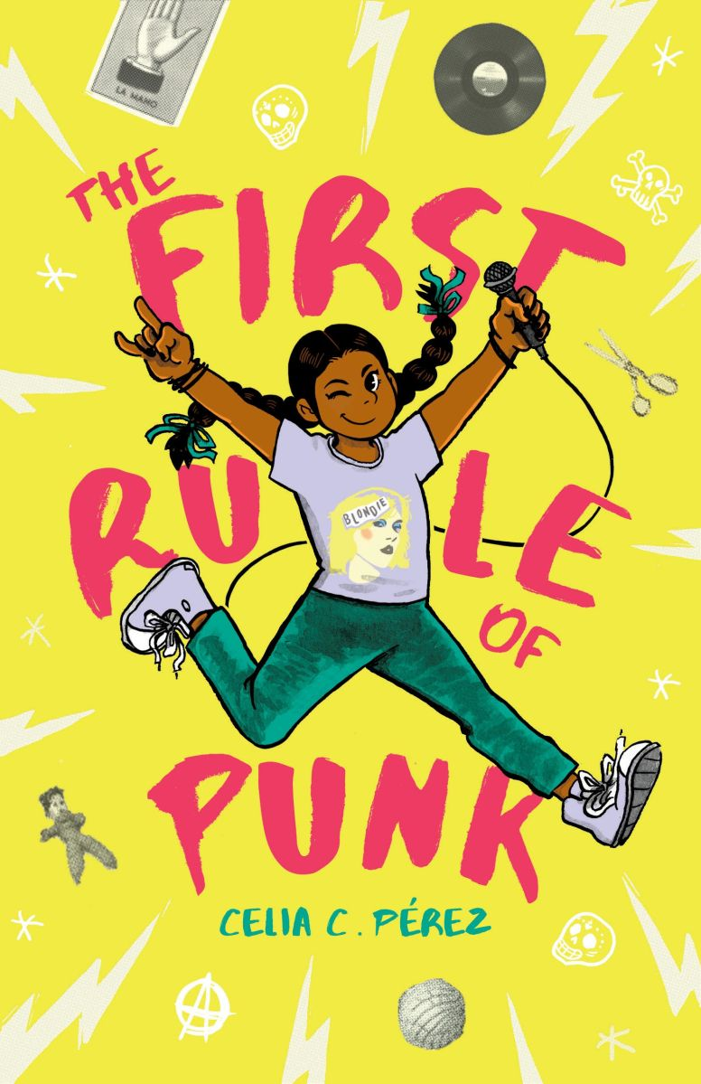 The First Rule of Punk by: Celia C. Pérez,