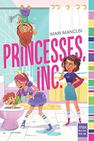 Princess Inc. by Mari Mancusi