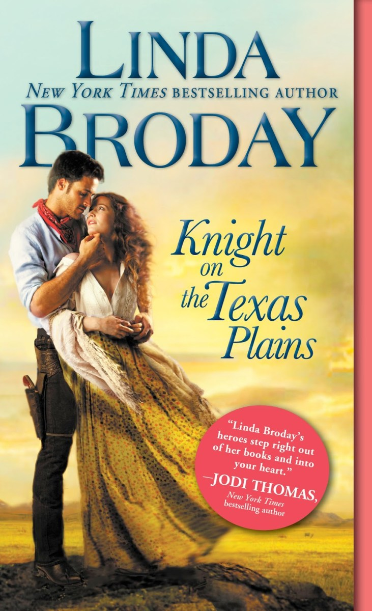 KNIGHT ON THE  TEXAS PLAINS (Texas Heroes Series) by LINDA BRODAY