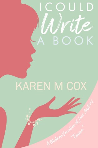 I Could Write a Book by Karen M. Cox