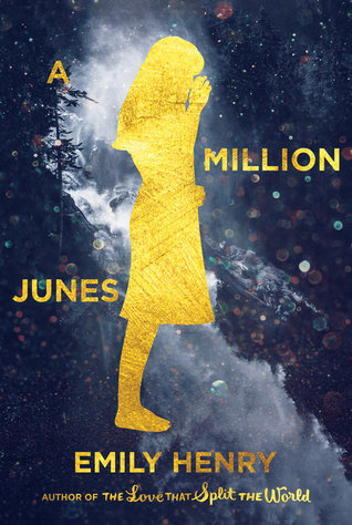 A Million Junes by: Emily Henry