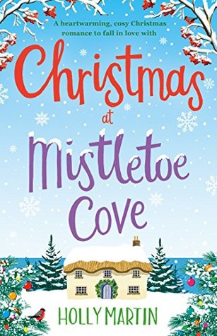 Christmas at Mistletoe Cove by Holly Martin