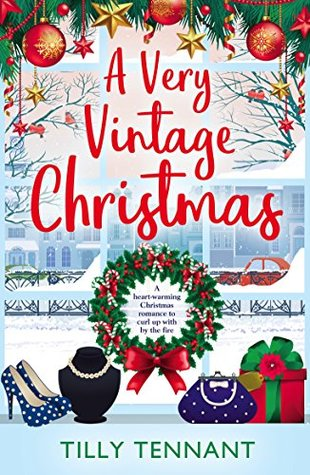 A Very Vintage Christmas by: Tilly Tennant