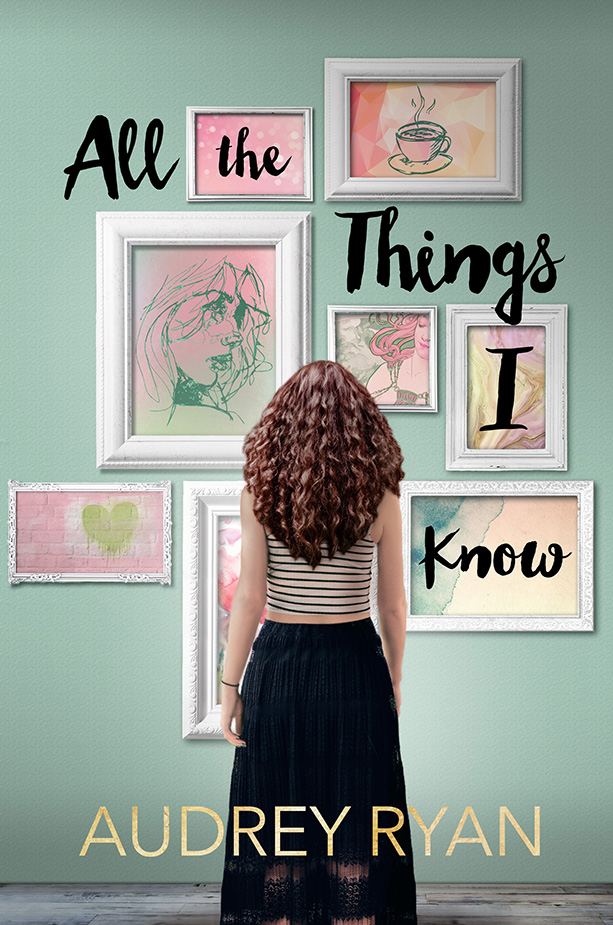 All The Things I Know by Audrey Ryan