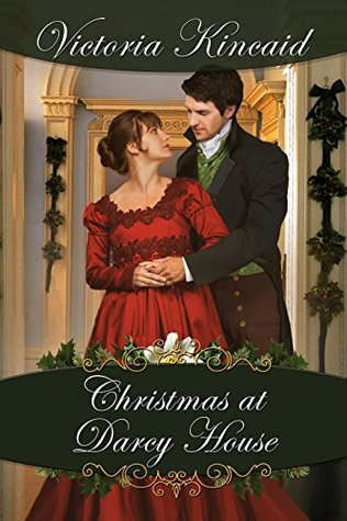 Christmas at Darcy House by Victoria Kincaid