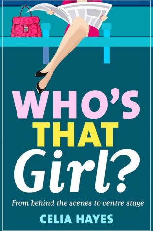 Who's That Girl by Celia Hayes