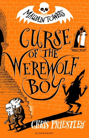 The Curse of the Werewolf Boy by Chris Priestley