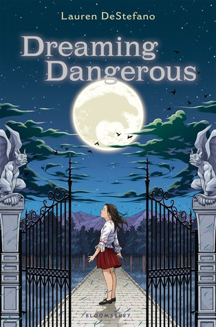 Dreaming Dangerous by Lauren DeStefano