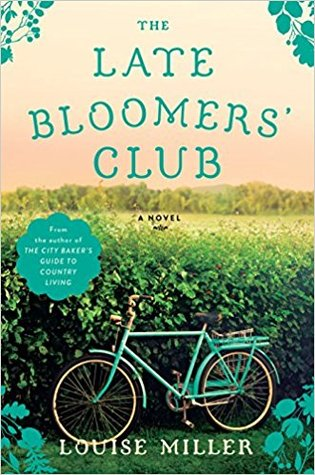 The Late Bloomers' Club by Louise Miller