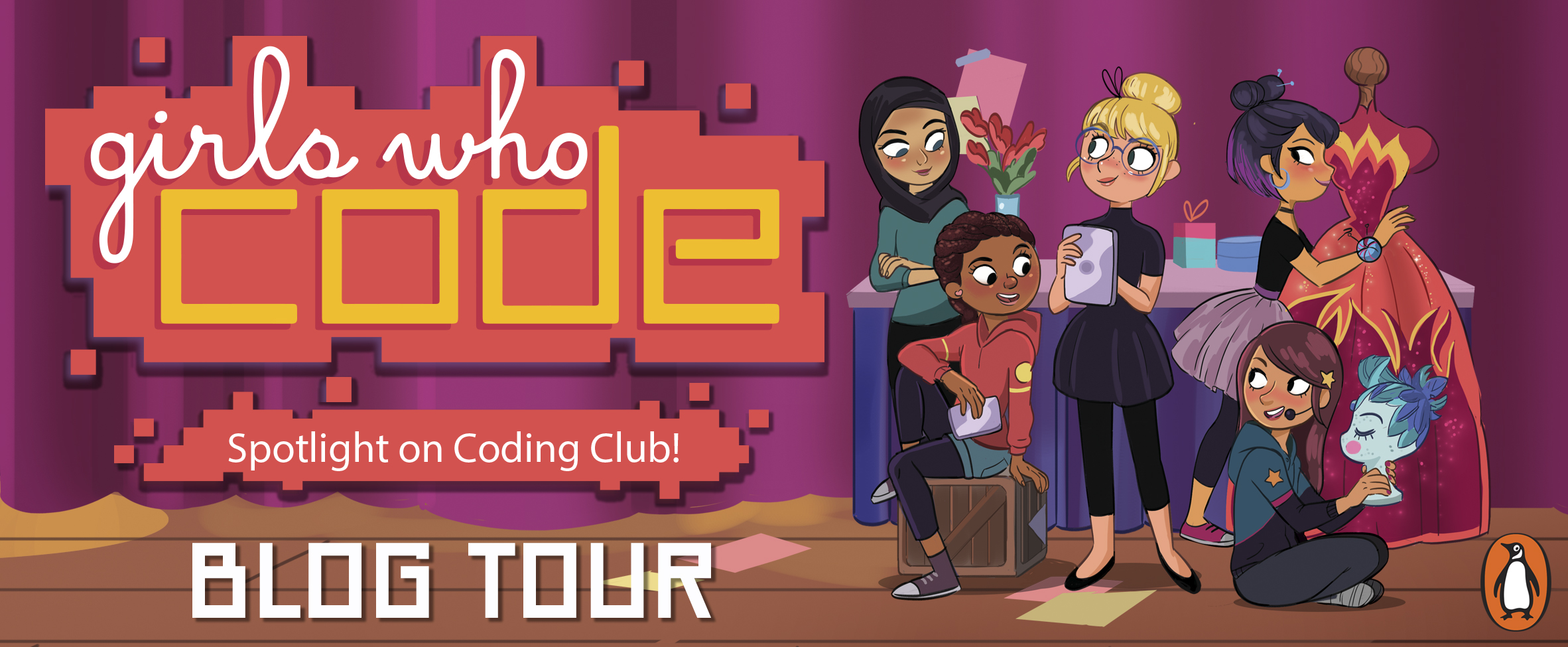 GIRLS WHO CODE: SPOTLIGHT ON CODING CLUB by: Michelle Schusterman