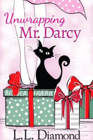 Unwrapping Mr. Darcy by L.L. Diamond