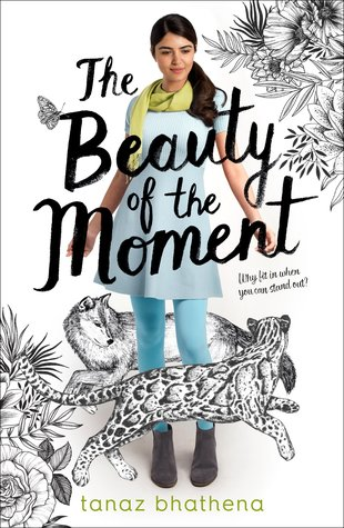 The Beauty of the Moment by Tanaz Bhathena