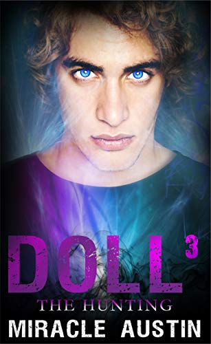 The Hunting: Doll 3 By Miracle Austin
