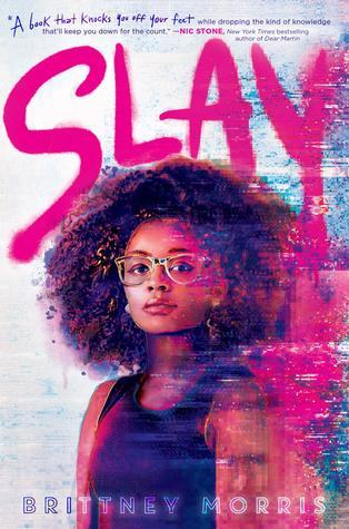 SLAY by Brittney Morris