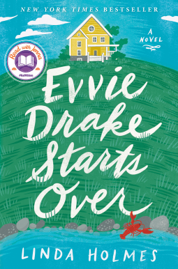 Evvie Drake Starts Over by Linda Holmes.