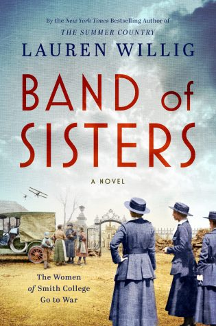 Band of Sisters by: Lauren Willig
