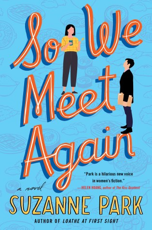 SO WE MEET AGAIN by: Suzanne Park