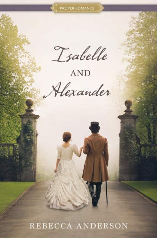 Isabelle and Alexander by: Rebecca Anderson
