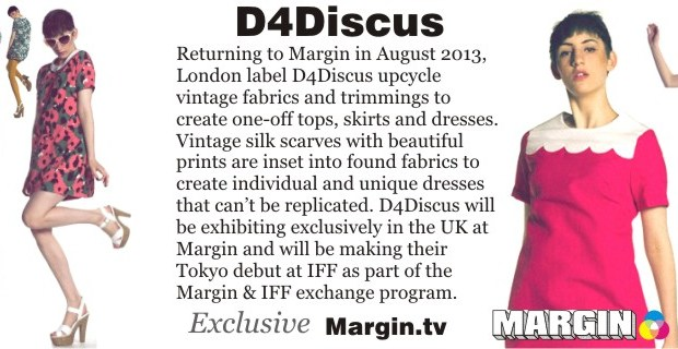 August 2013 Preview + D4Discus at Margin London