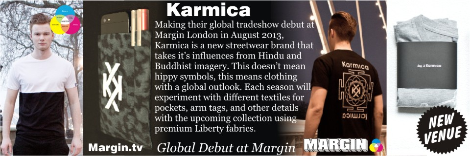 August 2013 Preview + Karmica at Margin London