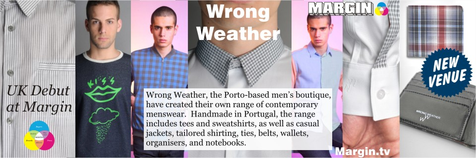 August 2013 Preview + Wrong Weather at Margin London