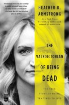 the-valedictorian-of-being-dead-9781501197048_lg