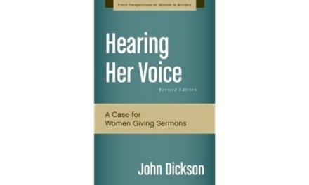 "A Critique of John Dickson's ""Hearing Her Voice"""