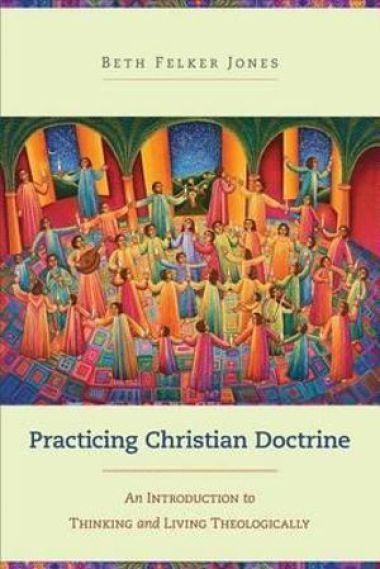 Beth Felker Jones Christian Doctrine