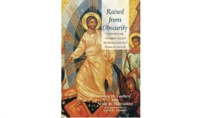 Book review of Raised from Obscurity