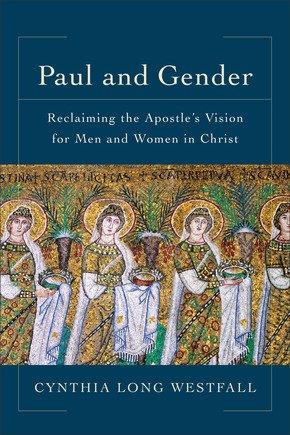 Paul and Gender, Cynthia Westfall