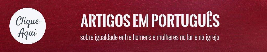 artigos em portugues sobre igualdade entre homens e mulheres no lar e na igreja