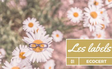 Le label Ecocert cosmétique biologique