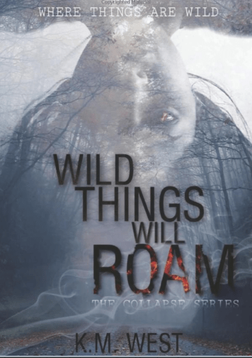Cover of the novel Wild Things Will Roam