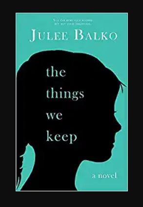 Book reviews Cover The Things We Keep by Balko