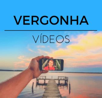 perder a vergonha de fazer videos