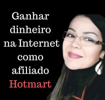 Ganhar dinheiro na Internet como afiliado Hotmart