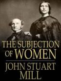 """""""A Sujeição das Mulheres"""". John Stuart Mill"""