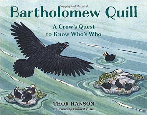 Bartholomew Quill by Thor Hanson - mariadismondy.com