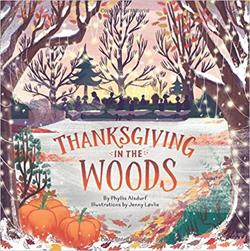 Book Review-Thanksgiving in The Woods by Phyllis Alsdurf (cover) - mariadismondy.com