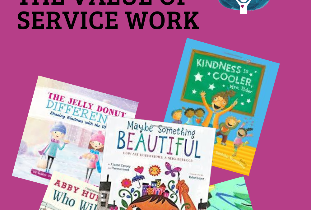 Children's Books About The Value of Service Work