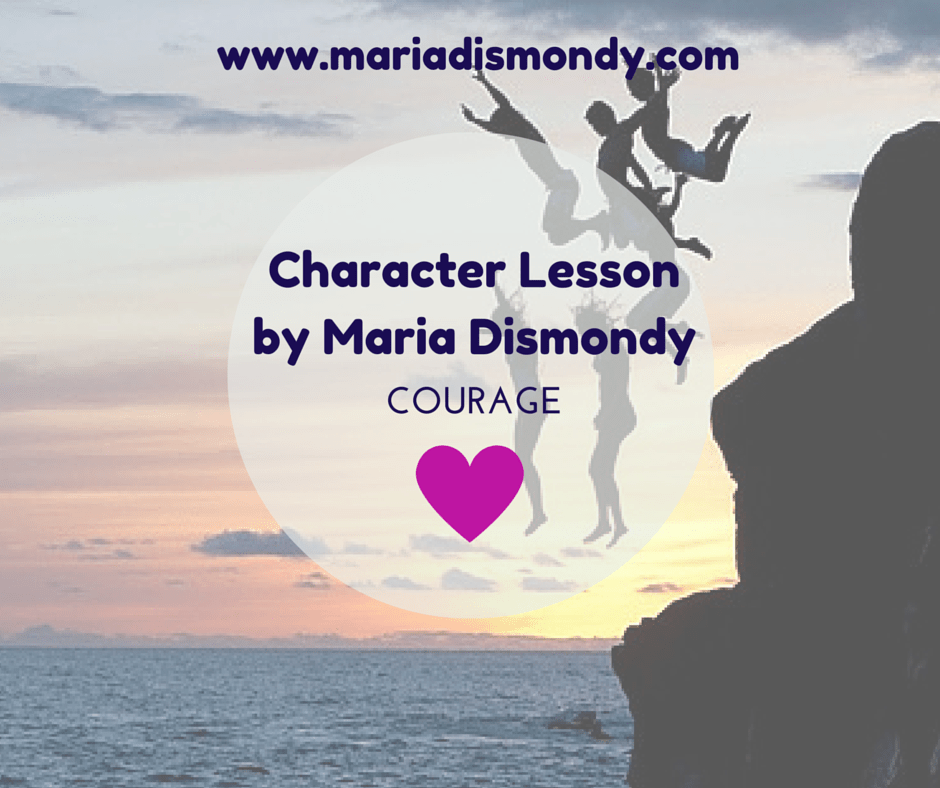 Character Lesson for Mondays - COURAGE