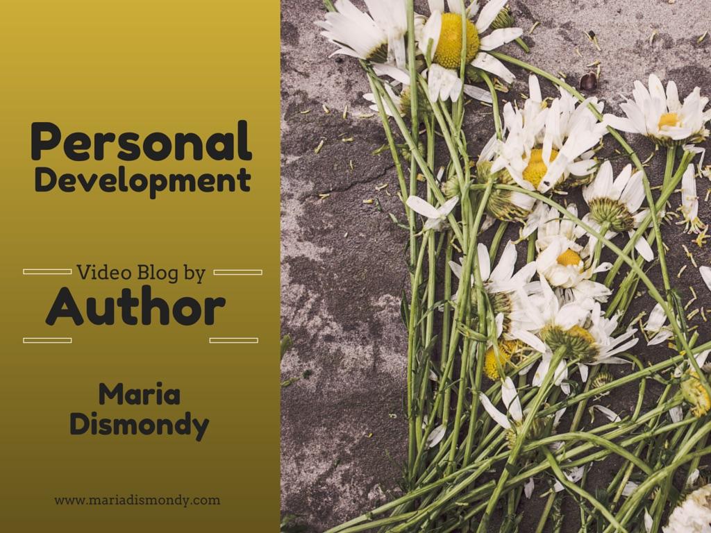 Inspiration Day-Personal Development - mariadismondy.com